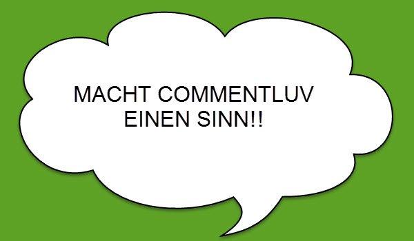 Gibt es einen Sinn beim WordPress-Plugin CommentLuv?!!