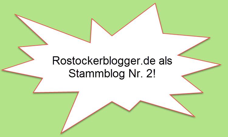 Rostockerblogger.de ernenne ich zum zweiten Stammblog