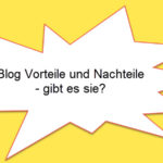 Welche Blog Vorteile sehe ich im eigenen Blog