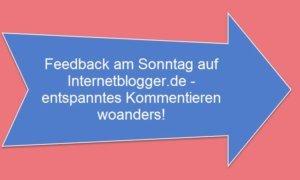 05-06-2016-feedback-am-sonntag-internetblogger-de