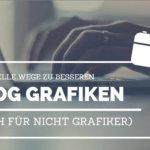 Schnelle Bloggrafiken – auch für Nicht-Grafiker