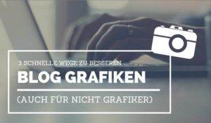 3-wege-zur-besseren-blog-grafiken-internetblogger-de