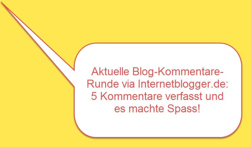 Blog-Kommentare-Runde mit Internetblogger.de vom 07.09.2016
