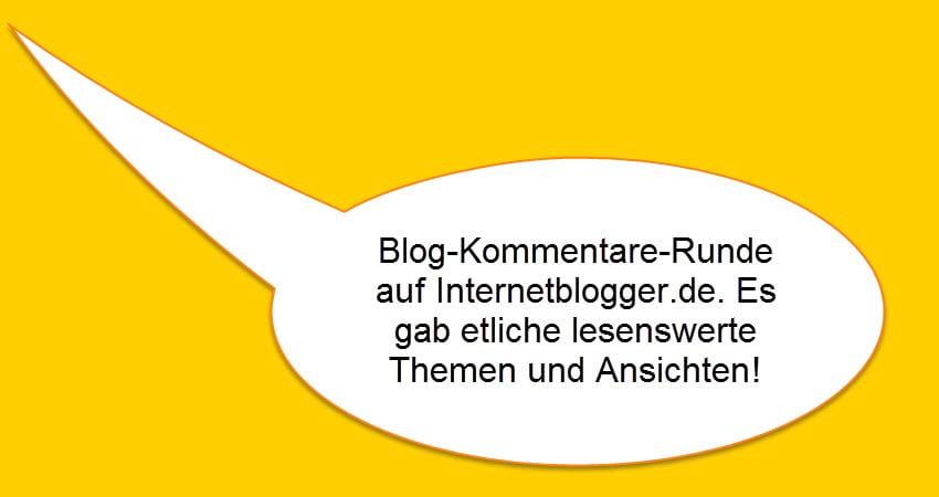 Blog-Kommentare-Runde mit Internetblogger.de vom 13.07.2016