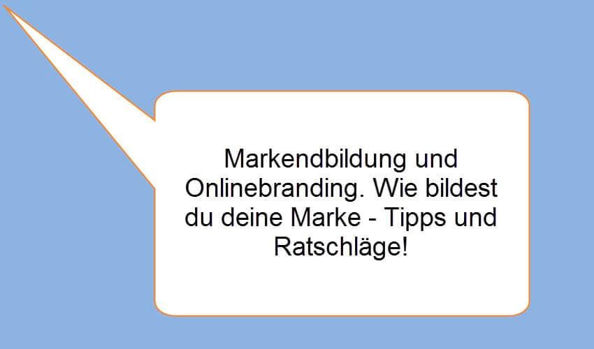 Vollständige Anleitung zum Online-Branding