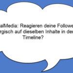 Umfrage: SocialMedia und mehrmaliges Teilen gleicher Inhalte – Auswertung