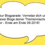 Blogparade: Vernetze dich und stelle zwei Blogs deiner Nische vor – verlängert bis Ende Oktober 2016
