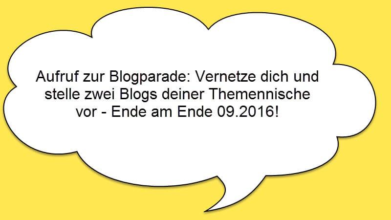 Blogparade: Vernetze dich und stelle zwei Blogs deiner Nische vor - verlängert bis Ende Oktober 2016