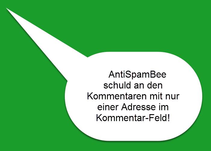 AntiSpamBee und Kommentare mit nur Adresse des Kommentierers