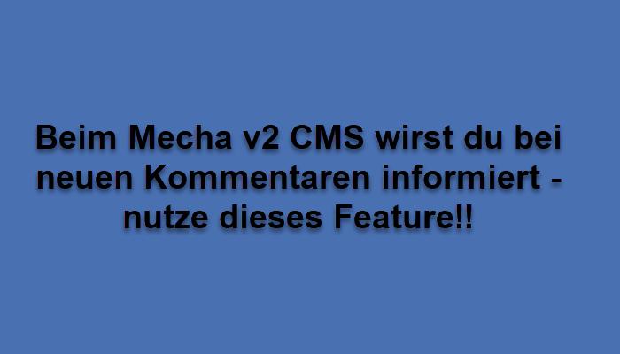 Kommentar-Mail-Benachrichtigung beim Mecha v2 CMS