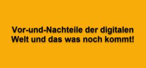 vor-und-nachteile-digitale-welt-internetblogger-de